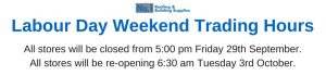 Labour Day Weekend Trading Hours