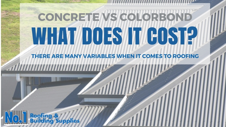 What Does it cost, concrete tile vs Colorbond