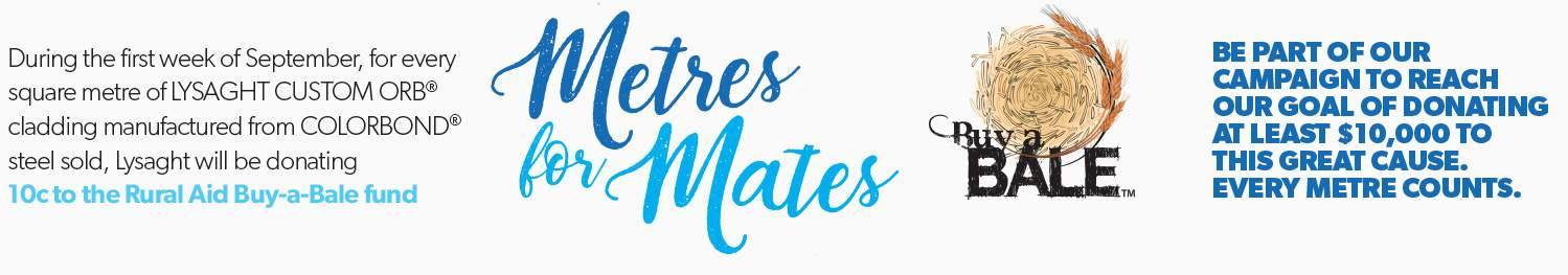 Metres for Mates Lysaght Rural Aid Buy-A-Bale Fund