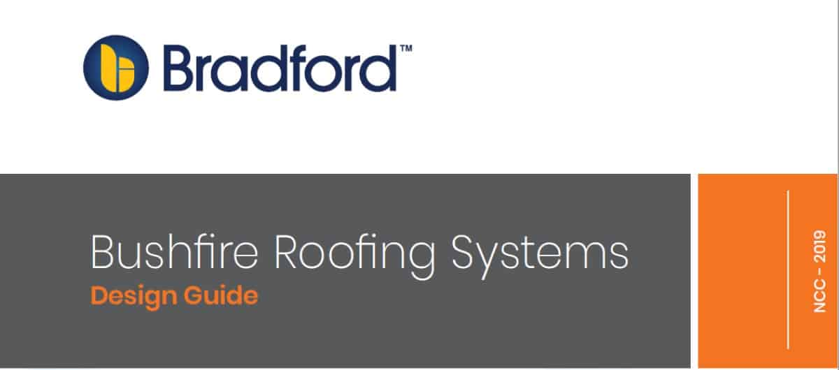 Bradfords Bushfire Roofing Systems Design Guide PDF